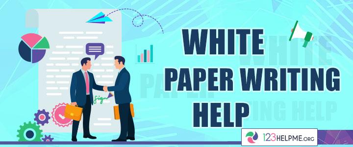 White Paper Writing Help